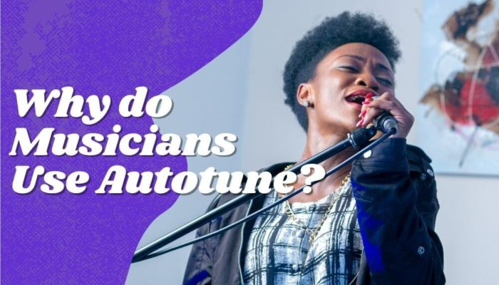 Why Do Musicians Use Autotune? Does Autotune Help?